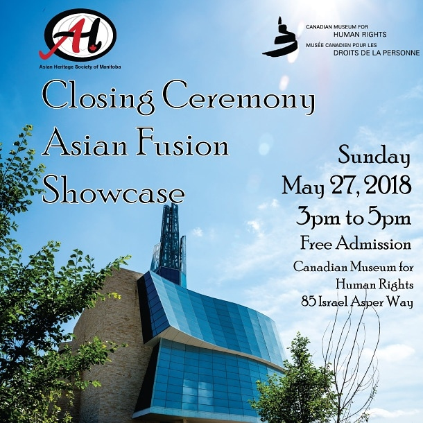 Closing Ceremony - Asian Fusion Showcase @ Canadian Museum for Human Rights – Buhler Hall